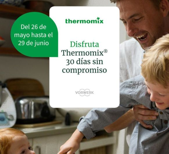 Disfruta de un Thermomix® durante 30 días sin compromiso